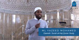 Dawrah Surah al-Haj Quran Study - Ml Yazeed Mohammed