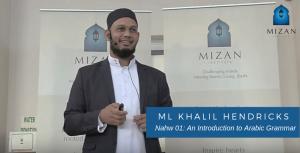 Nahw 01: An Introduction to Arabic Grammar - Ml Khalil Hendricks