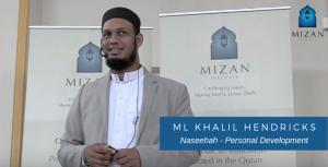 Naseehah: Personal Development - Ml Khalil Hendricks