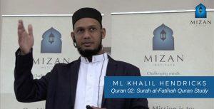 Quran 02 Surah al-Fatihah Quran Study - Ml Khalil Hendricks
