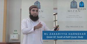 Quran 02 Surah al-Kahf Quran Study - ML ZAKARIYYA HARNEKAR