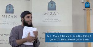 Quran 02 Surah al-Mulk Quran Study - ML ZAKARIYYA HARNEKAR